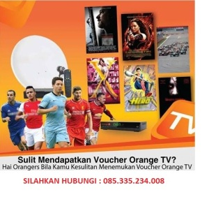 KESULITAN VOUCHER orange tv